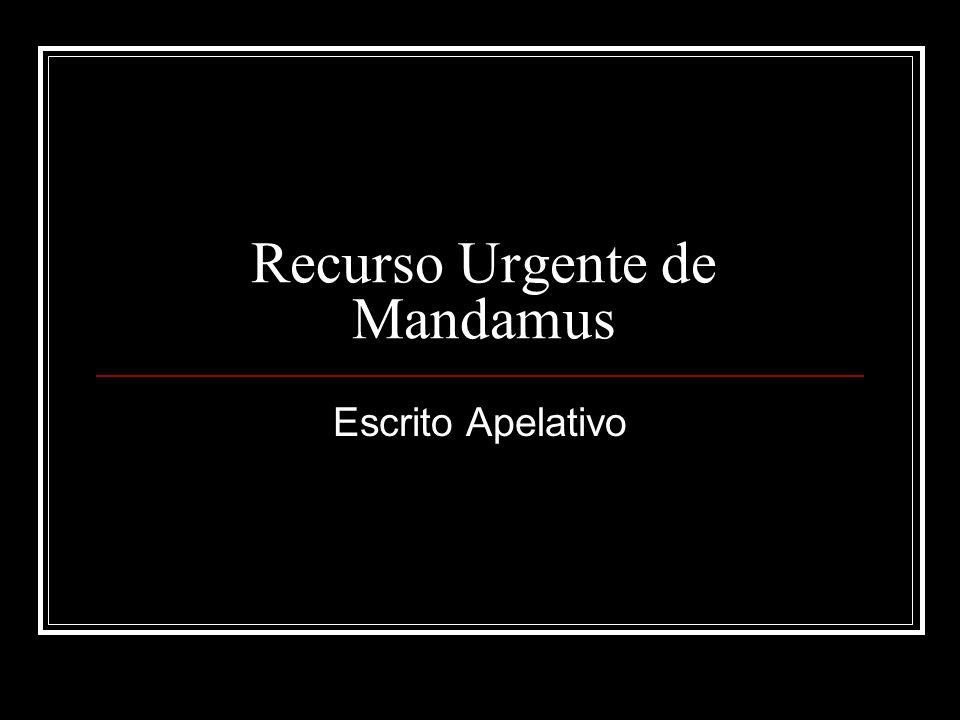 Recurso Urgente de Mandamus