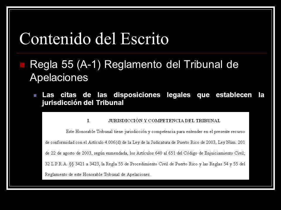 Contenido del Escrito Regla 55 (A-1) Reglamento del Tribunal de Apelaciones.