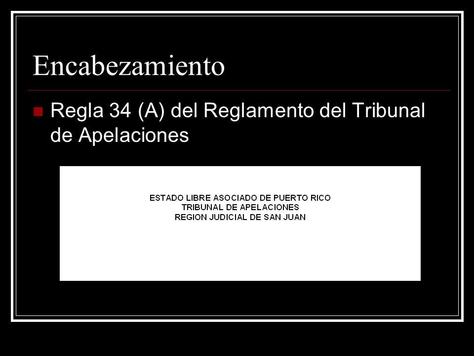 Encabezamiento Regla 34 (A) del Reglamento del Tribunal de Apelaciones