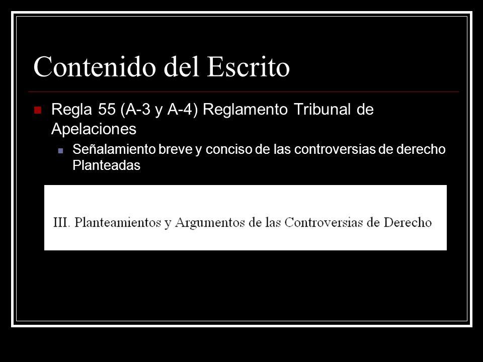 Contenido del Escrito Regla 55 (A-3 y A-4) Reglamento Tribunal de Apelaciones.