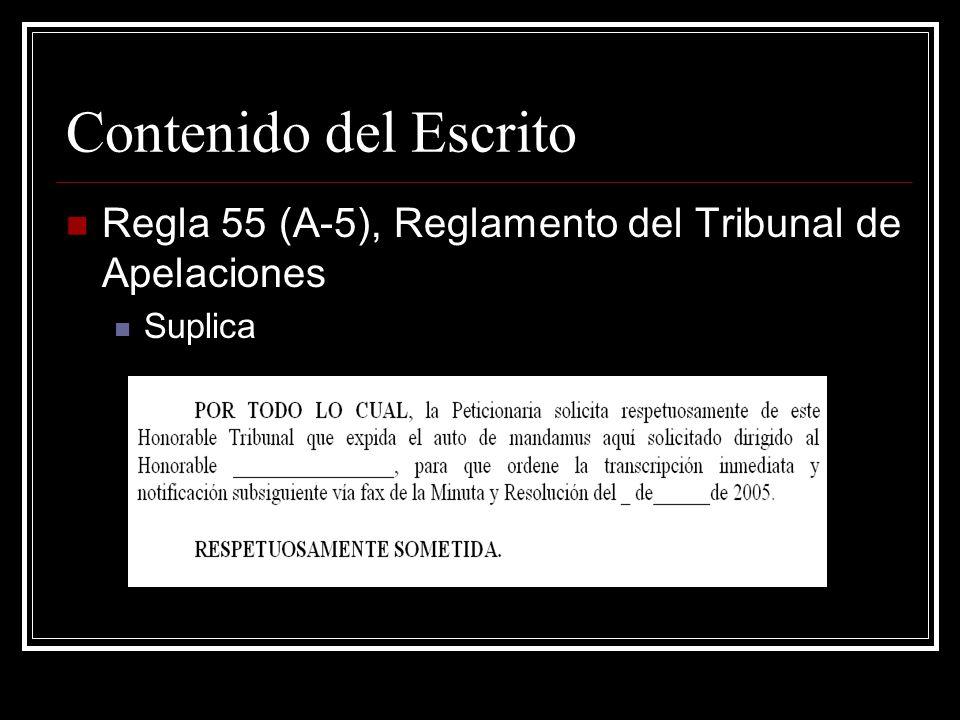 Contenido del Escrito Regla 55 (A-5), Reglamento del Tribunal de Apelaciones Suplica