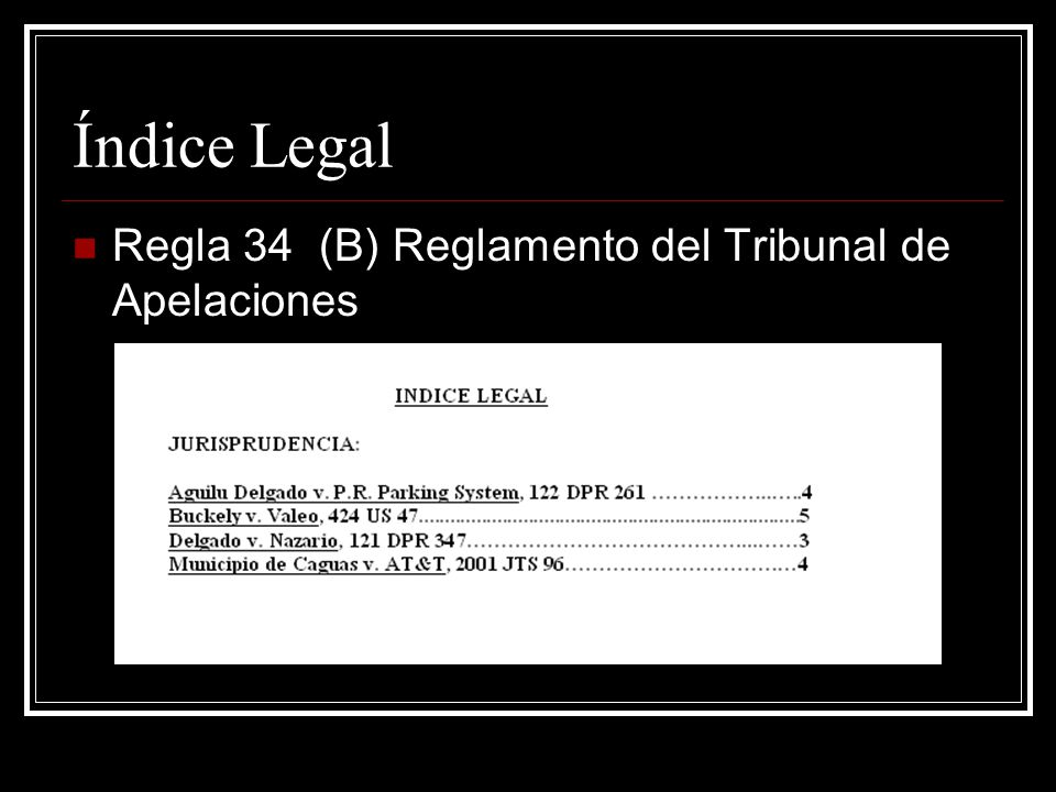 Índice Legal Regla 34 (B) Reglamento del Tribunal de Apelaciones