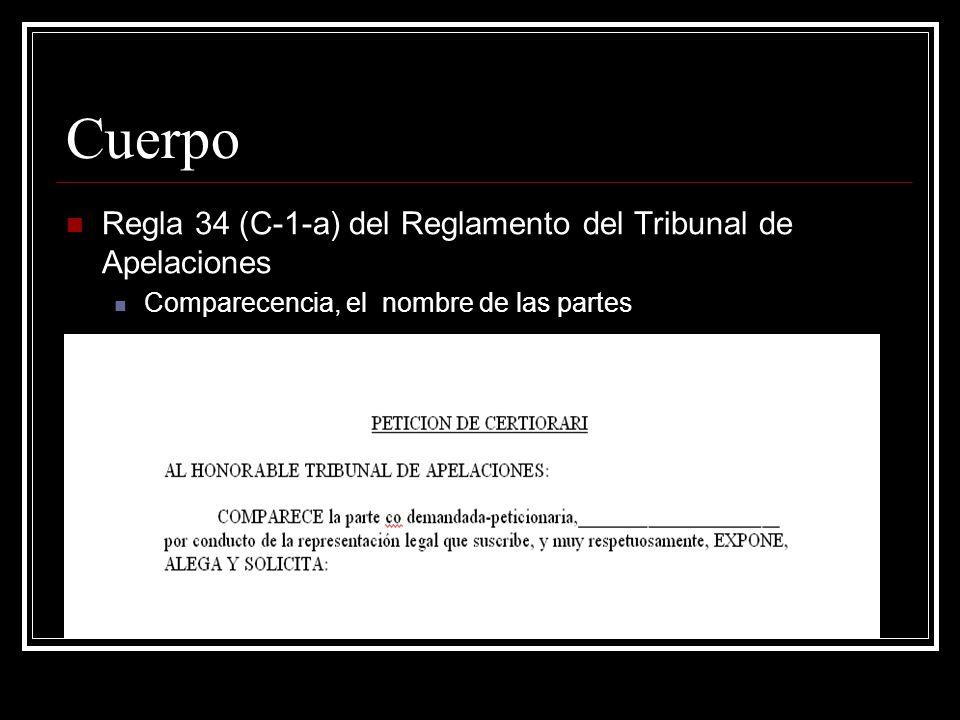 Cuerpo Regla 34 (C-1-a) del Reglamento del Tribunal de Apelaciones