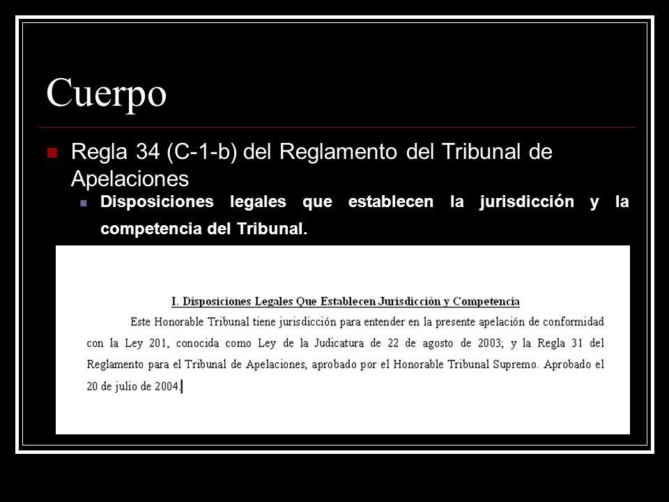 Cuerpo Regla 34 (C-1-b) del Reglamento del Tribunal de Apelaciones