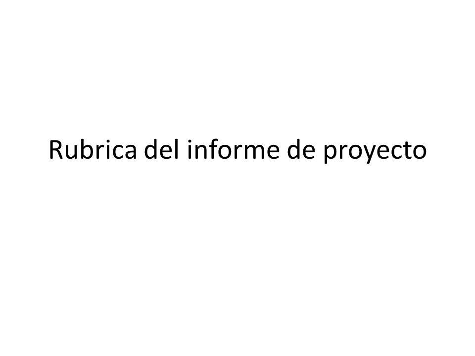 Rubrica del informe de proyecto