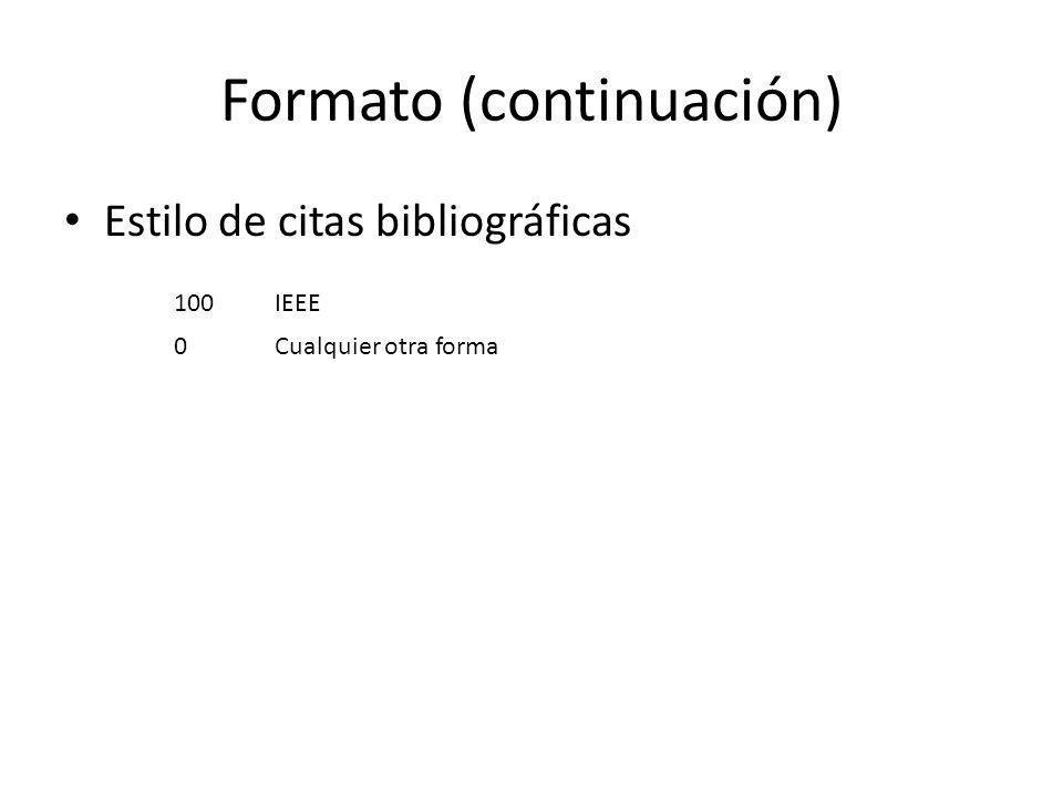 Formato (continuación)