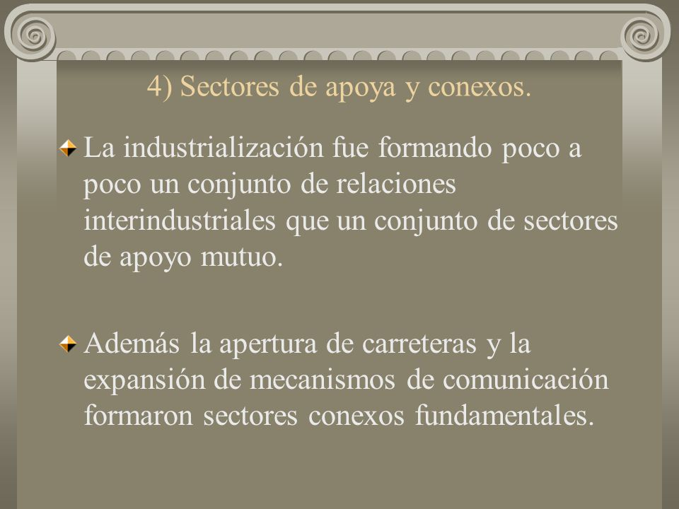4) Sectores de apoya y conexos.