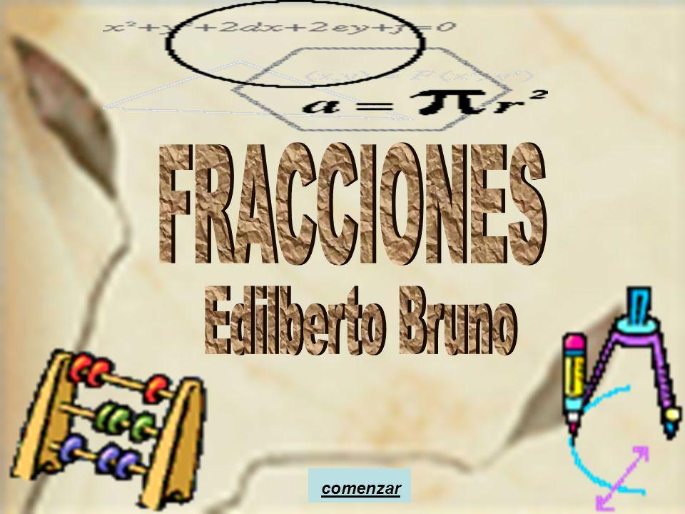 FRACCIONES Edilberto Bruno comenzar