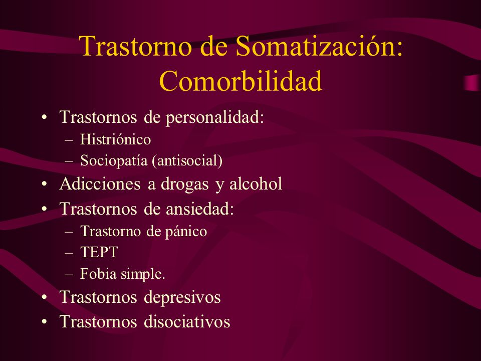 Trastorno de Somatización: Comorbilidad