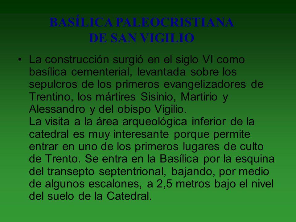 BASÍLICA PALEOCRISTIANA DE SAN VIGILIO