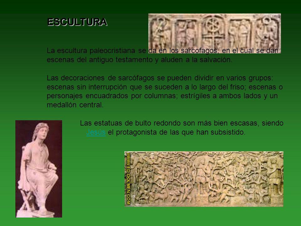 ESCULTURA La escultura paleocristiana se da en los sarcofagos, en el cual se dan escenas del antiguo testamento y aluden a la salvación.