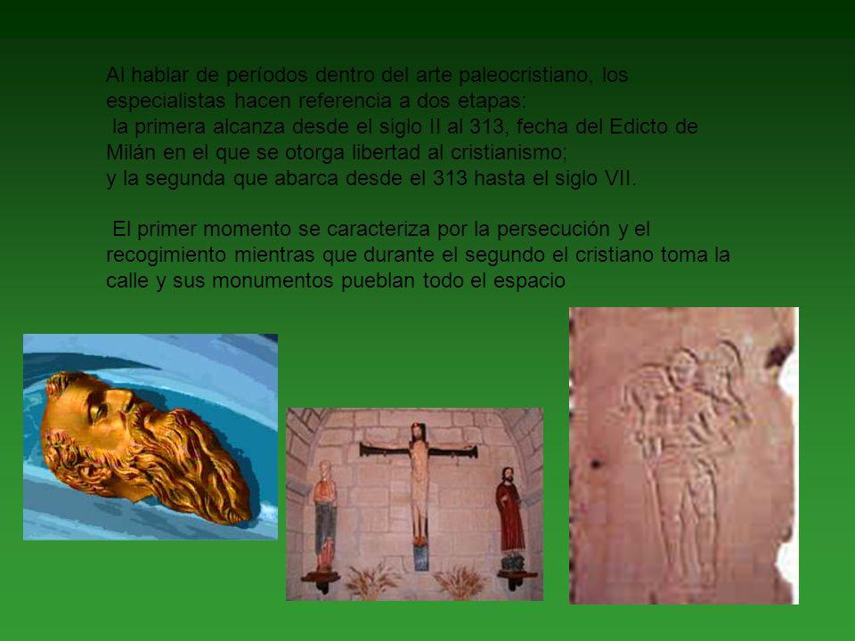 Al hablar de períodos dentro del arte paleocristiano, los especialistas hacen referencia a dos etapas: