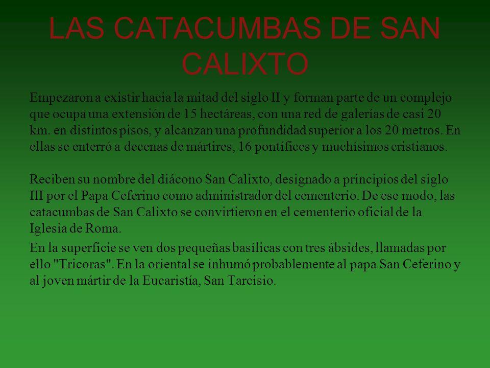 LAS CATACUMBAS DE SAN CALIXTO
