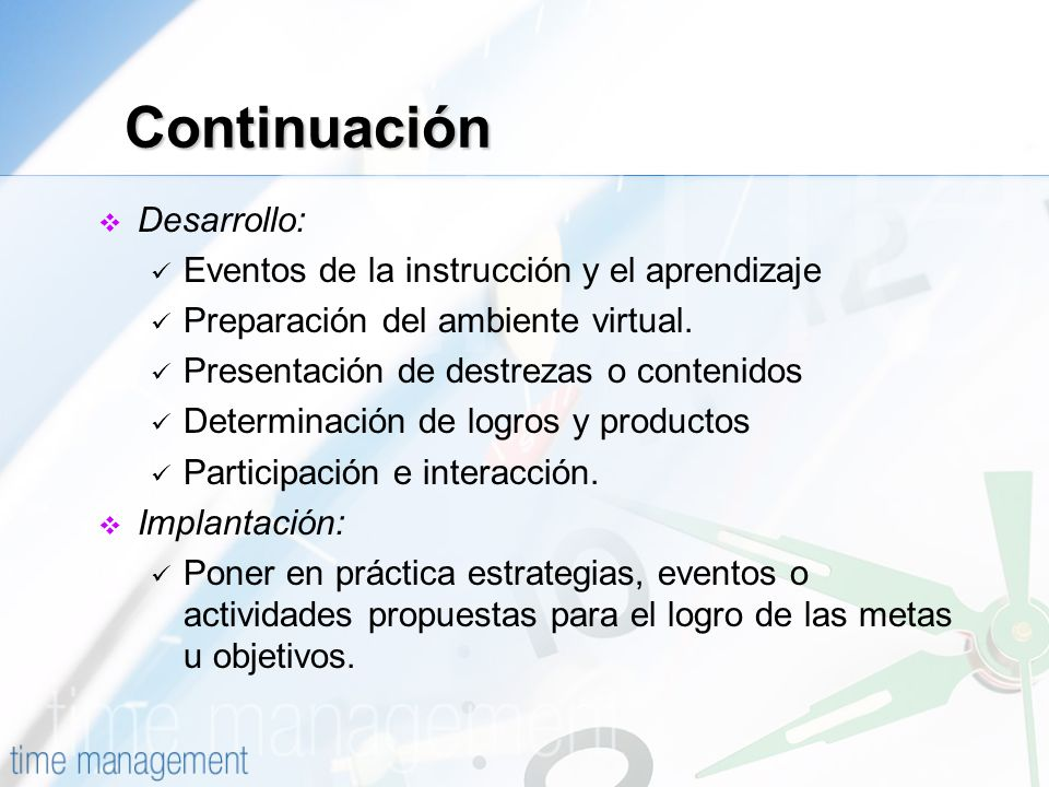 Continuación Desarrollo: Eventos de la instrucción y el aprendizaje