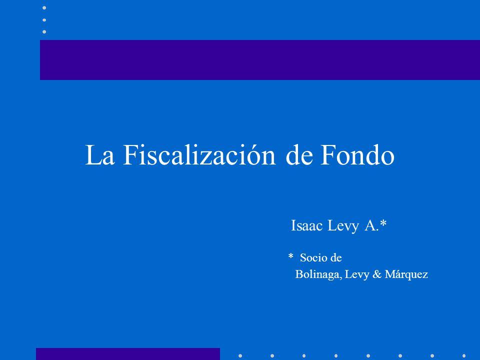 La Fiscalización de Fondo