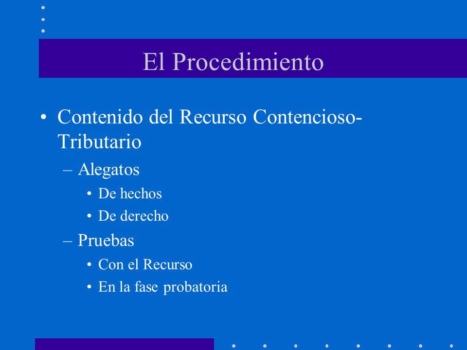 El Procedimiento Contenido del Recurso Contencioso-Tributario Alegatos
