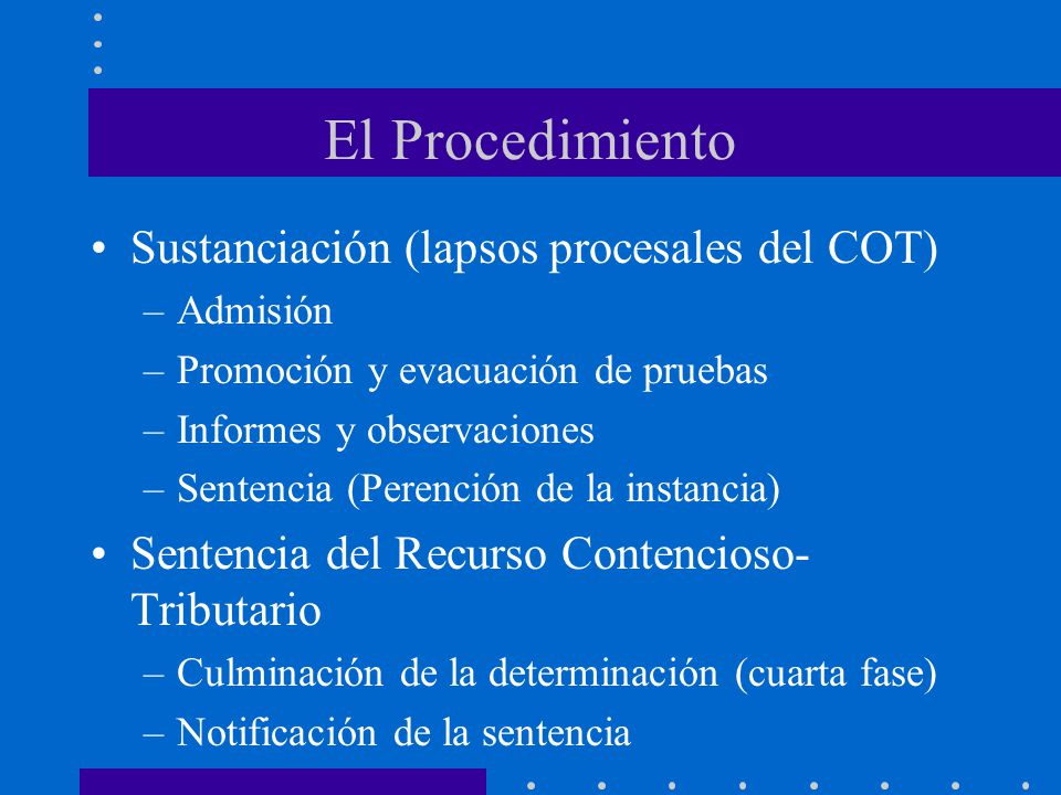 El Procedimiento Sustanciación (lapsos procesales del COT)