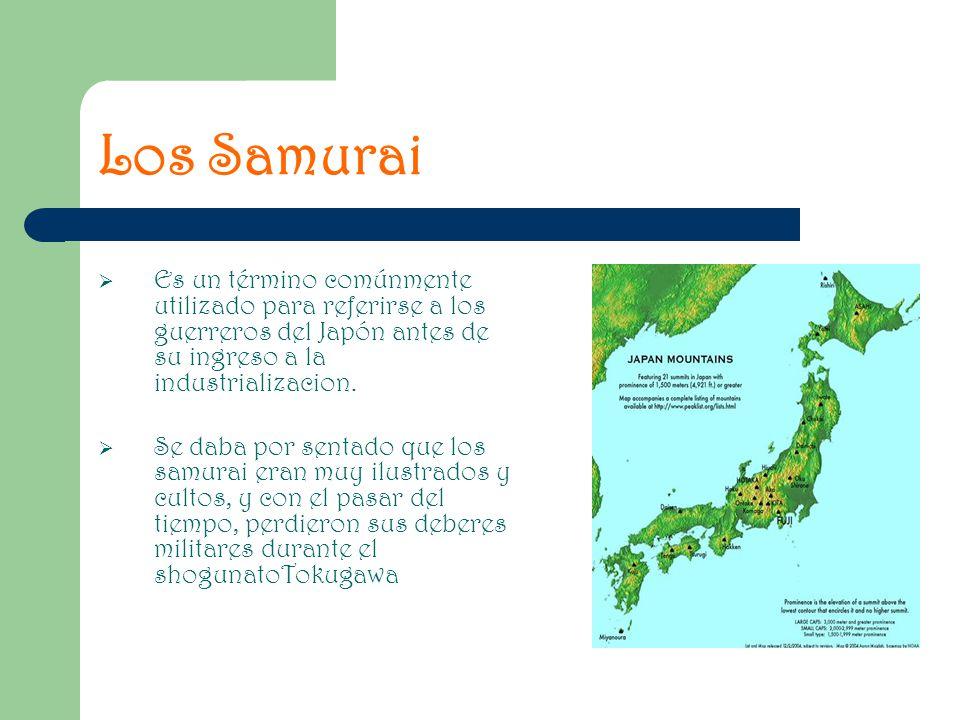 Los Samurai Es un término comúnmente utilizado para referirse a los guerreros del Japón antes de su ingreso a la industrializacion.