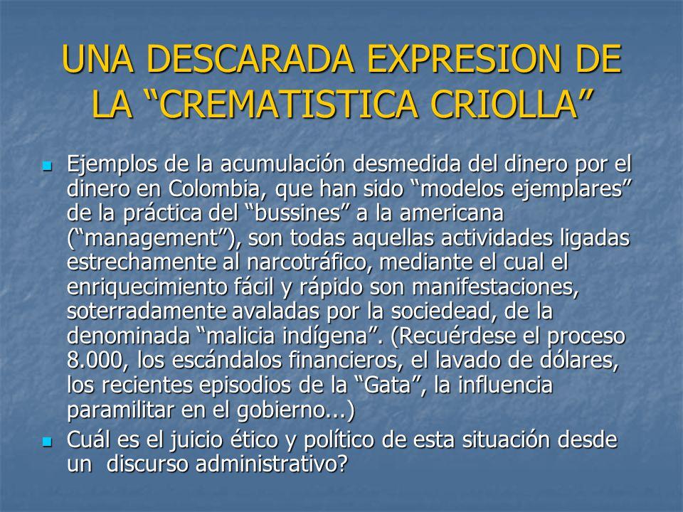UNA DESCARADA EXPRESION DE LA CREMATISTICA CRIOLLA
