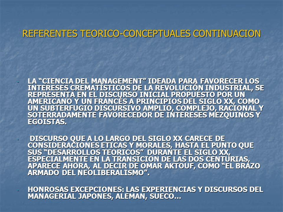 REFERENTES TEORICO-CONCEPTUALES CONTINUACION