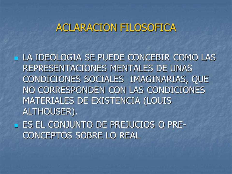 ACLARACION FILOSOFICA