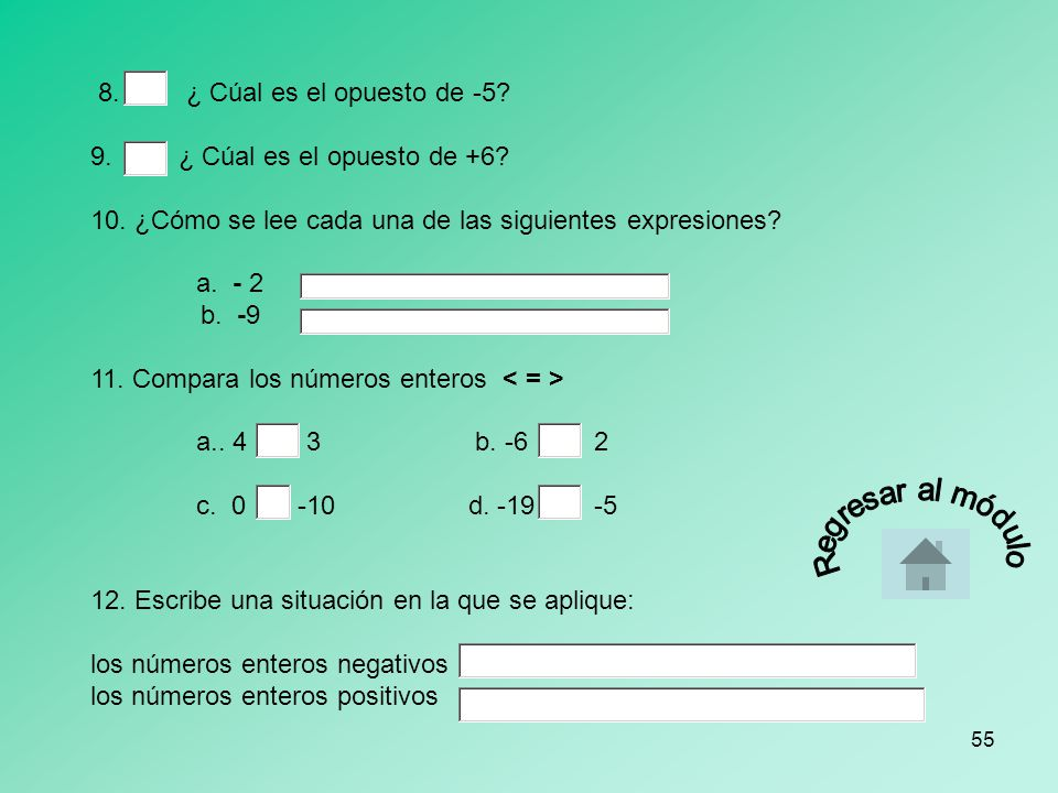 10. ¿Cómo se lee cada una de las siguientes expresiones a. - 2 b. -9