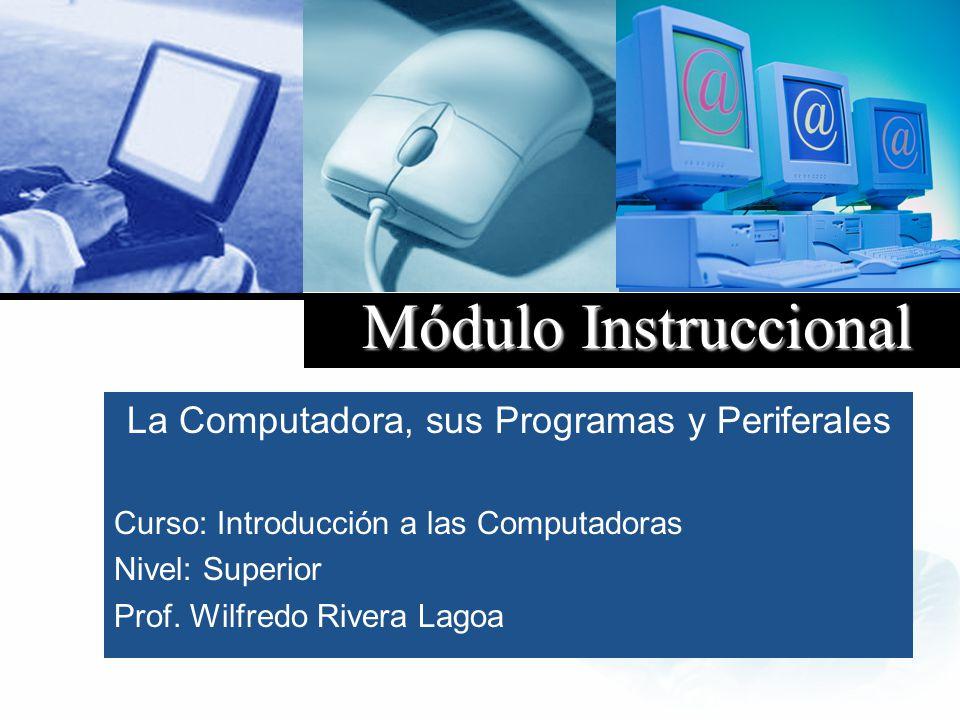 La Computadora, sus Programas y Periferales