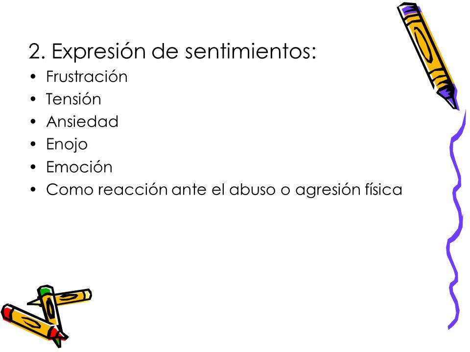 2. Expresión de sentimientos: