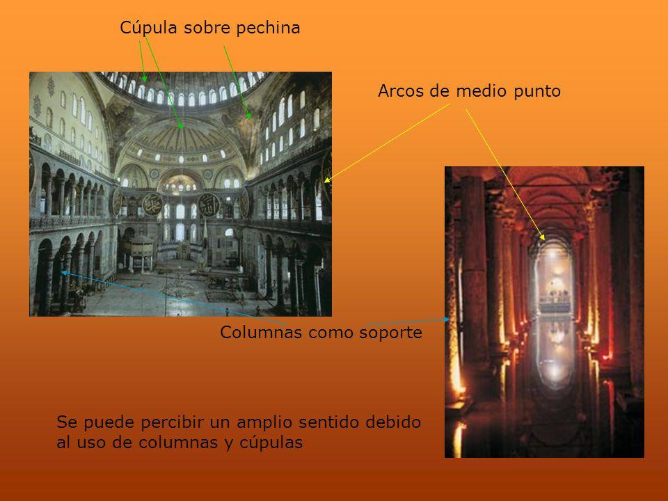 Cúpula sobre pechina Arcos de medio punto. Columnas como soporte. Se puede percibir un amplio sentido debido.