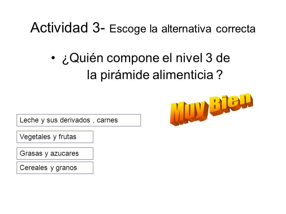 Actividad 3- Escoge la alternativa correcta