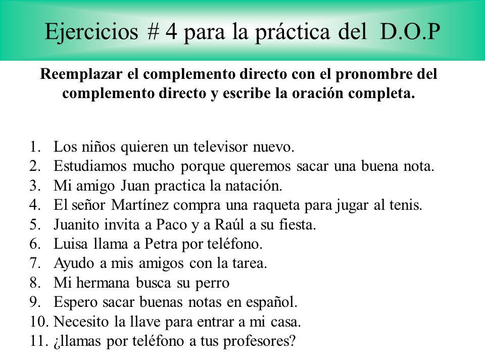 Ejercicios # 4 para la práctica del D.O.P