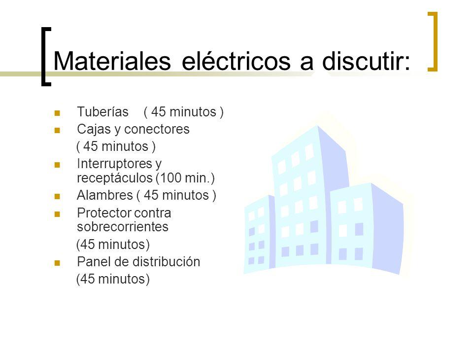 Materiales eléctricos a discutir: