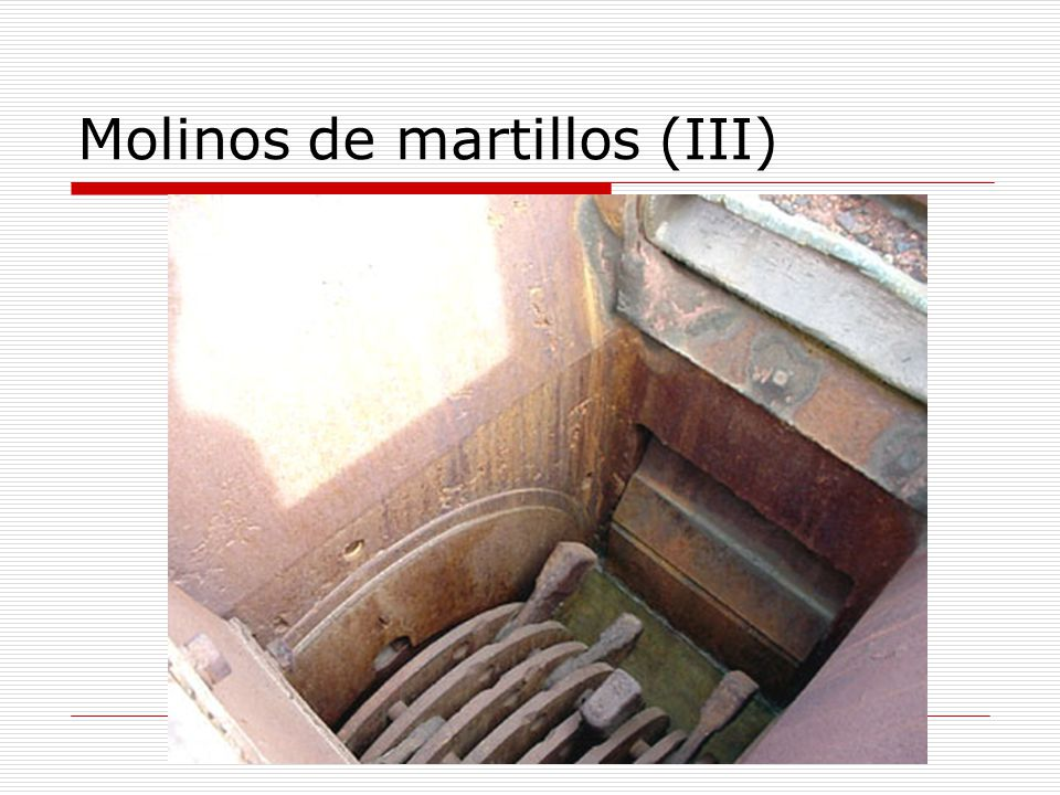 Molinos de martillos (III)