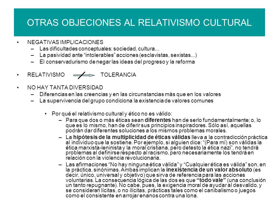 OTRAS OBJECIONES AL RELATIVISMO CULTURAL