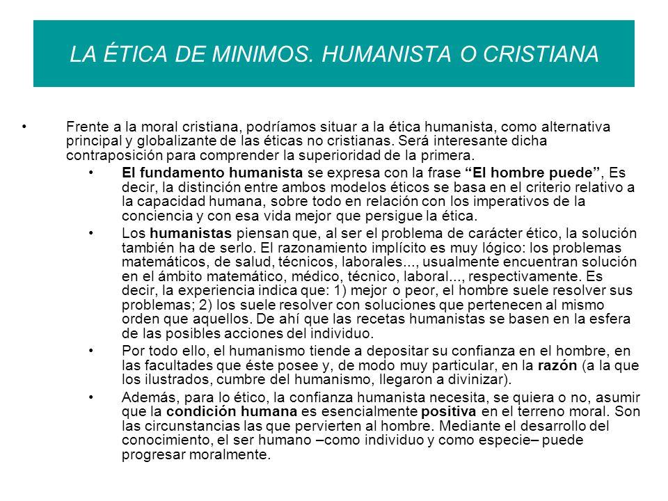 LA ÉTICA DE MINIMOS. HUMANISTA O CRISTIANA