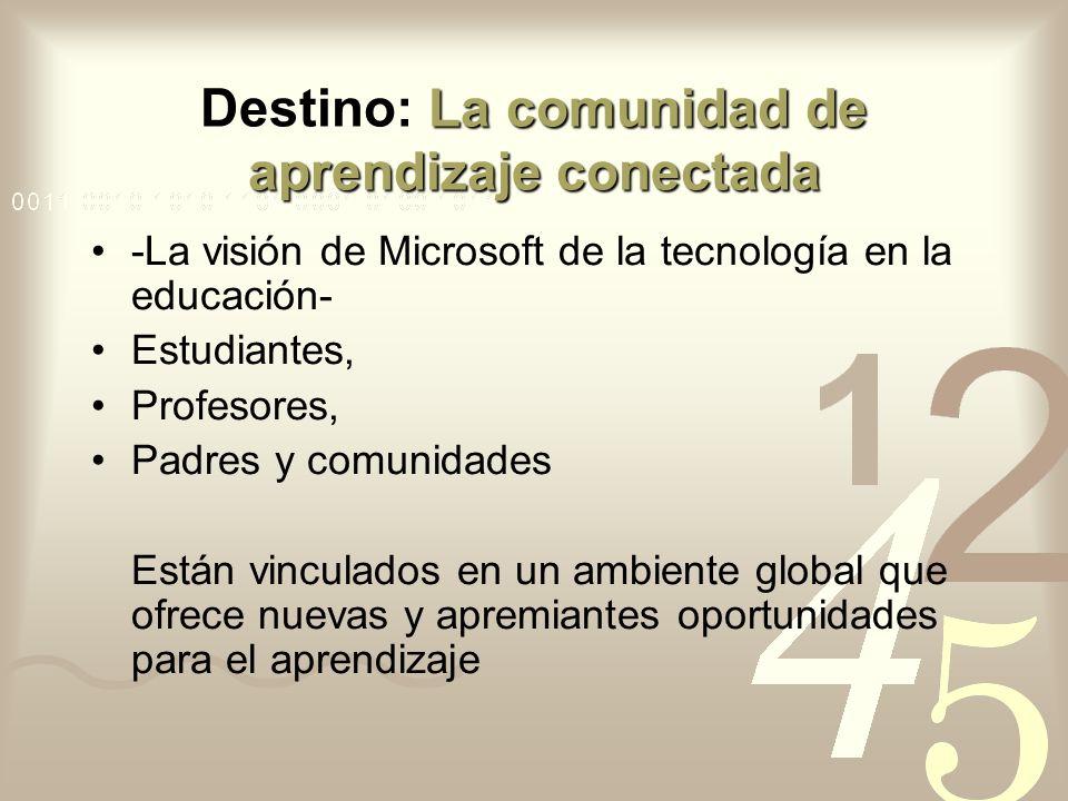 Destino: La comunidad de aprendizaje conectada