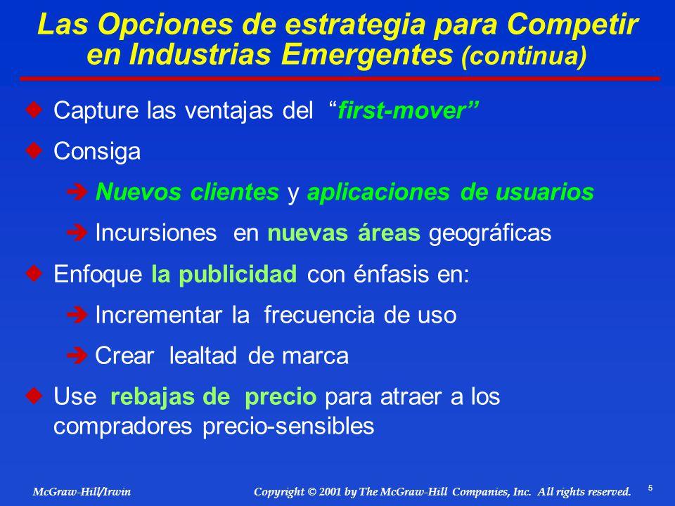 Las Opciones de estrategia para Competir en Industrias Emergentes (continua)