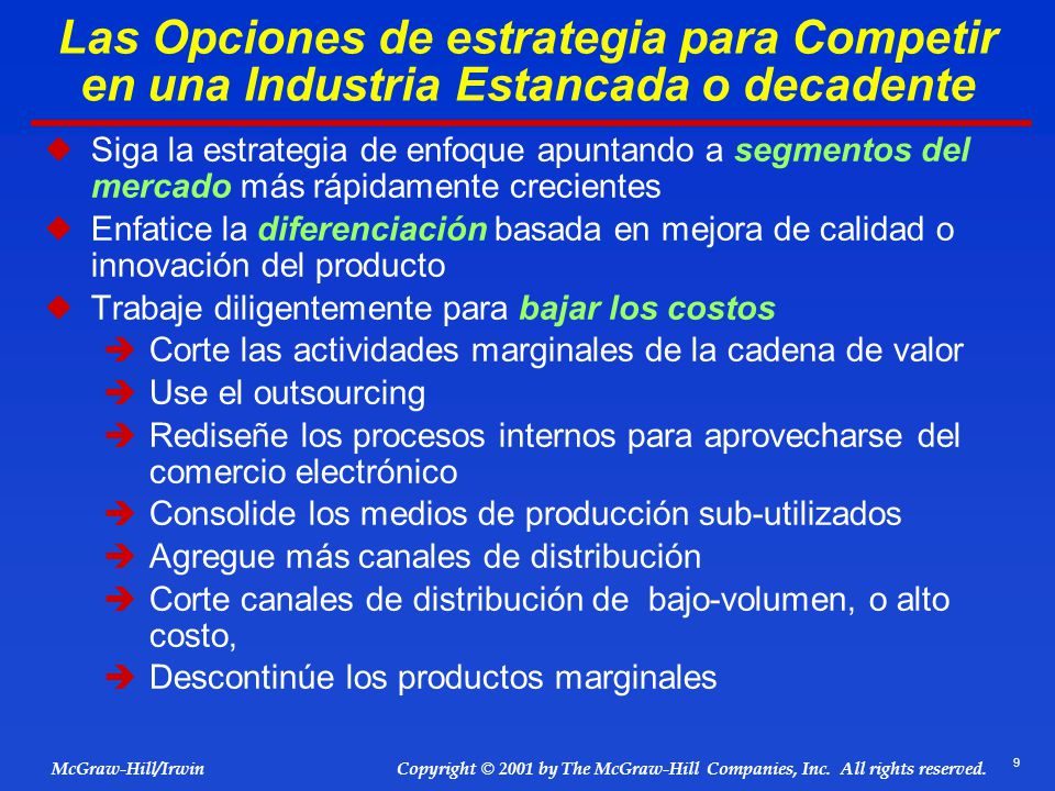 Las Opciones de estrategia para Competir en una Industria Estancada o decadente
