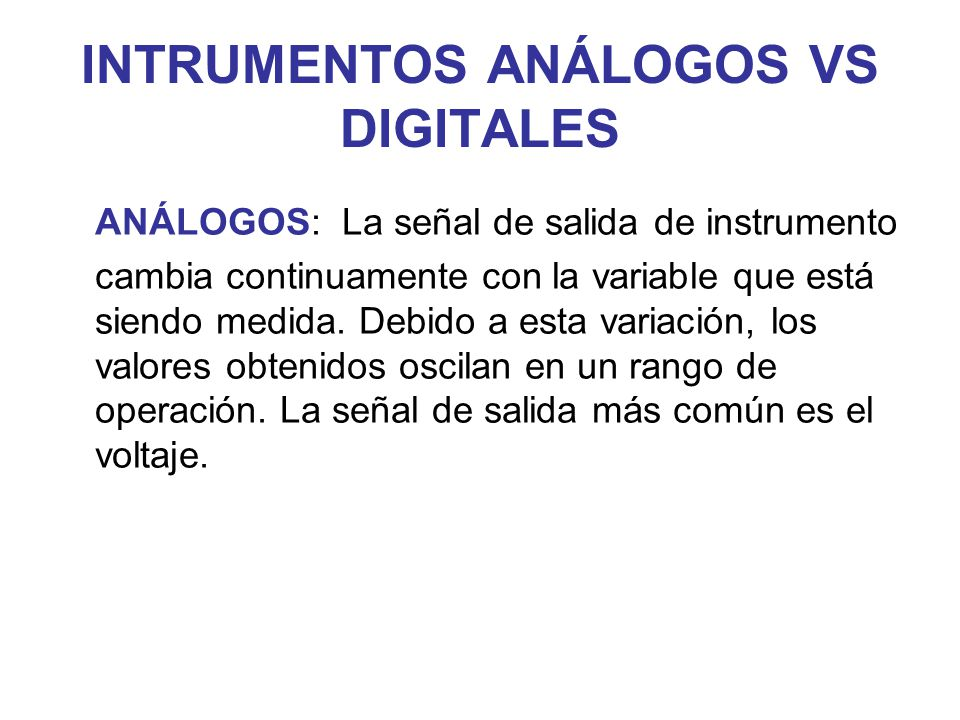 INTRUMENTOS ANÁLOGOS VS DIGITALES