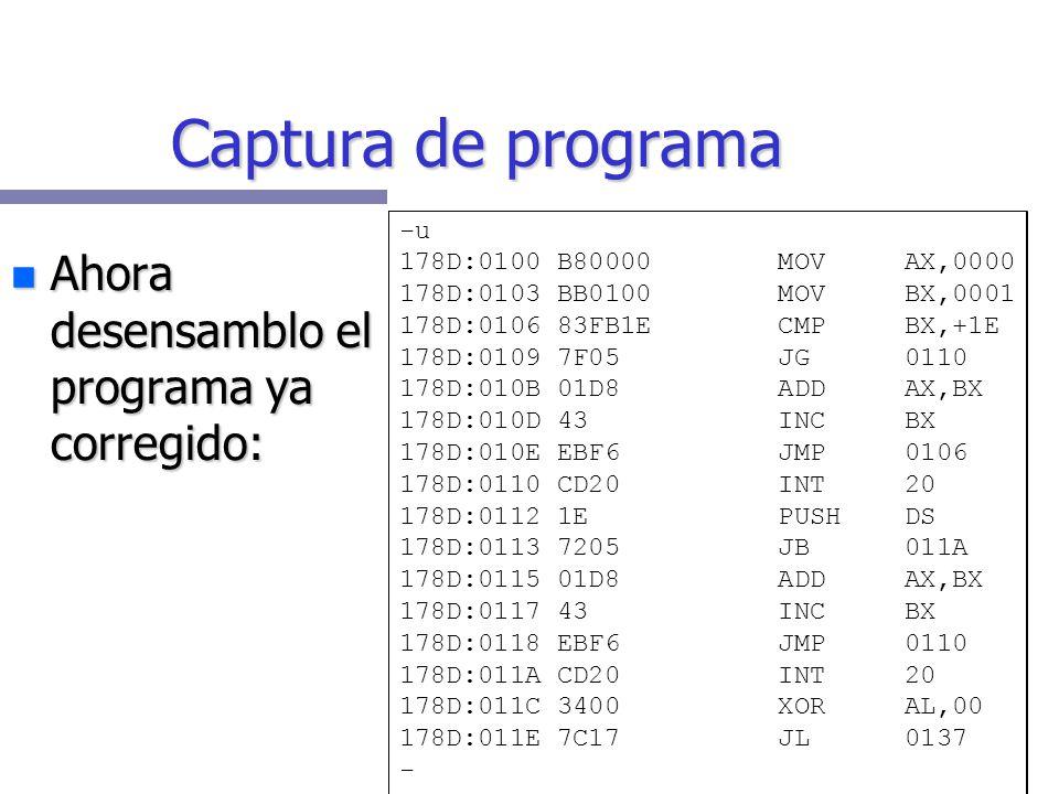 Captura de programa Ahora desensamblo el programa ya corregido: -u