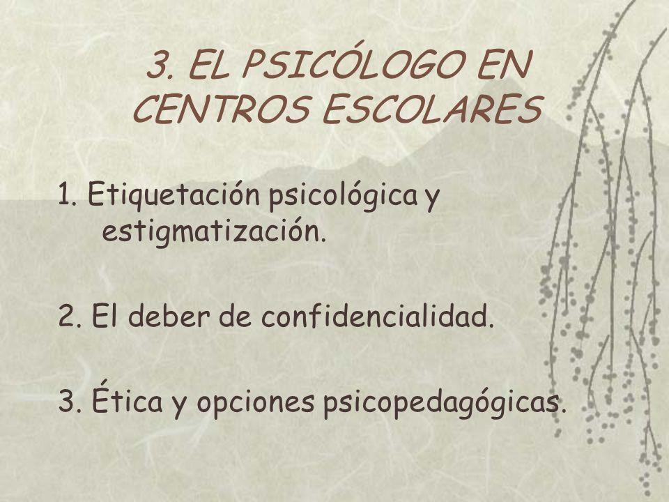 3. EL PSICÓLOGO EN CENTROS ESCOLARES