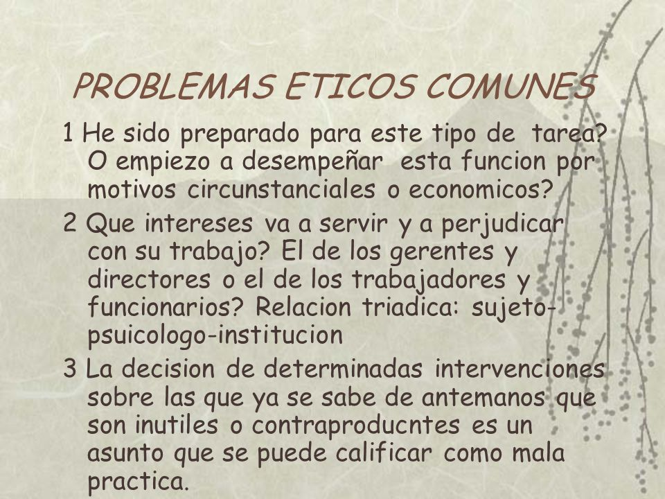 PROBLEMAS ETICOS COMUNES