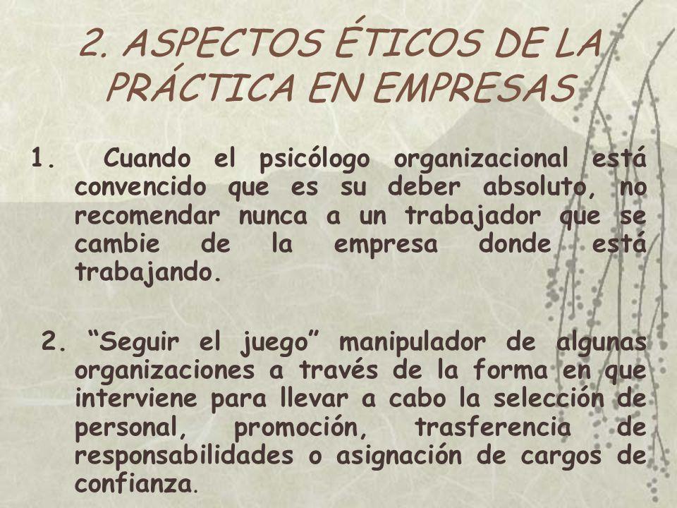 2. ASPECTOS ÉTICOS DE LA PRÁCTICA EN EMPRESAS