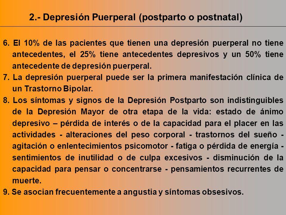 2.- Depresión Puerperal (postparto o postnatal)