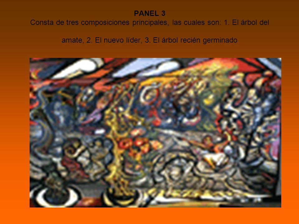 PANEL 3 Consta de tres composiciones principales, las cuales son: 1