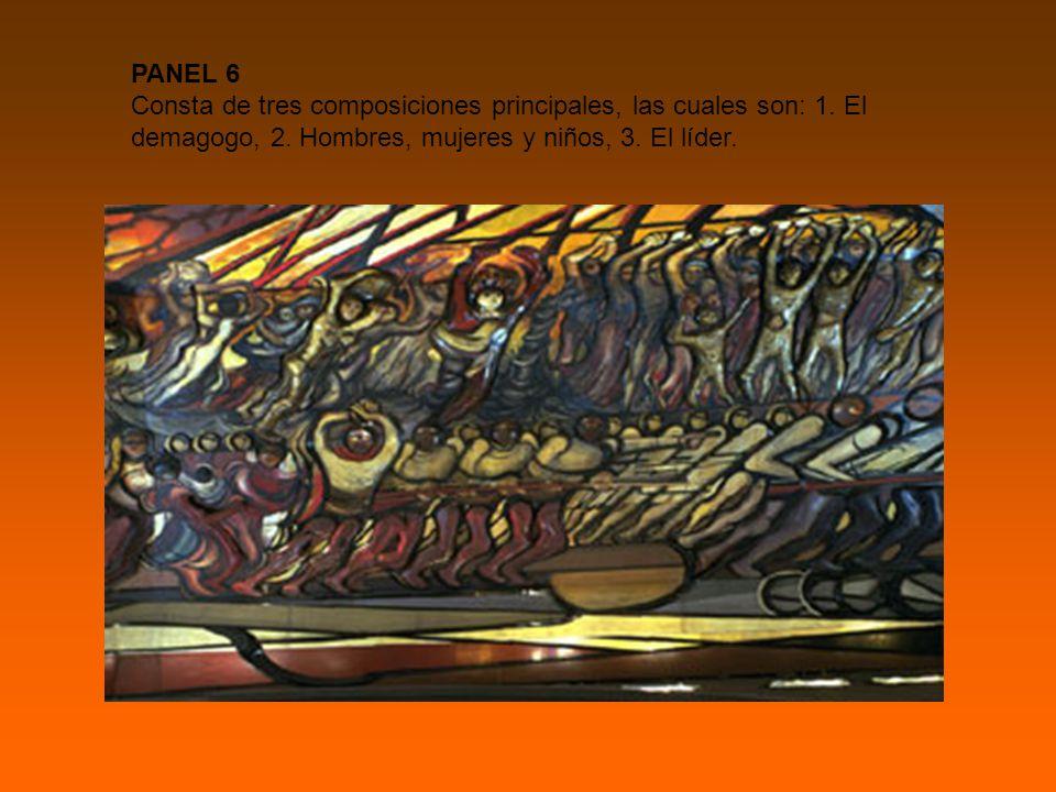PANEL 6 Consta de tres composiciones principales, las cuales son: 1