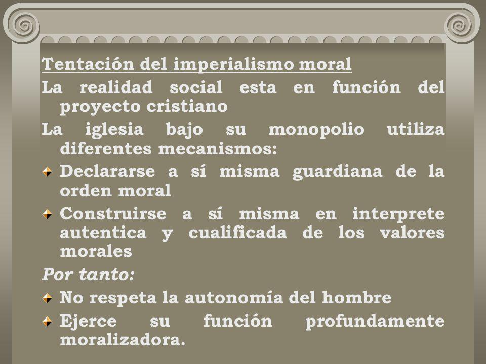 Tentación del imperialismo moral
