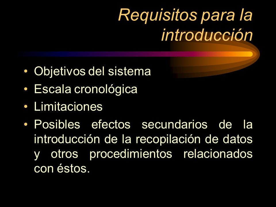 Requisitos para la introducción