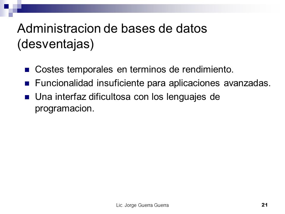 Administracion de bases de datos (desventajas)