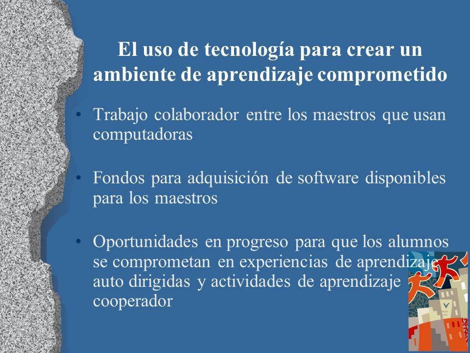El uso de tecnología para crear un ambiente de aprendizaje comprometido